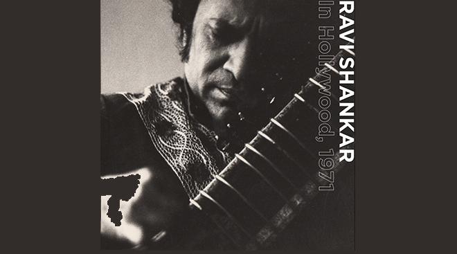 Ravi Shankar , In Hollywood, 1971 Vinyl Release, April 2016