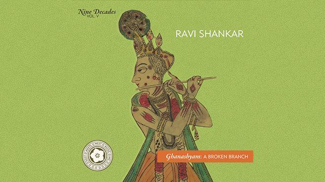 Ravi Shankar's Ghanashyam A Broken Branch