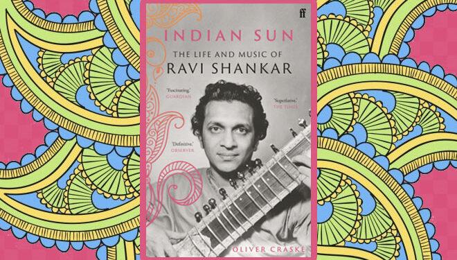 Indian Sun Biography of Ravi Shankar Cover Image